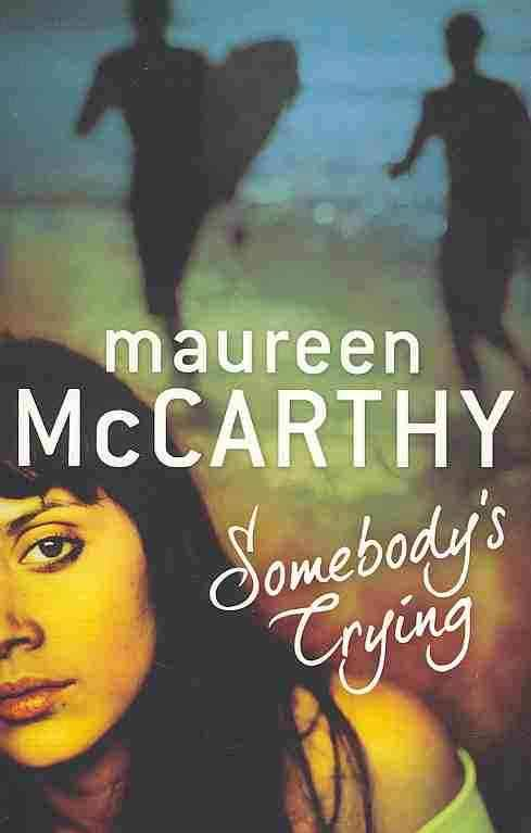 Somebody's Crying - Maureen McCarthy