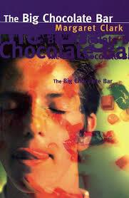 The Big Chocolate Bar - Margaret Clark