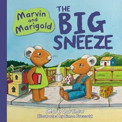 The Big Sneeze - Mark Carthew