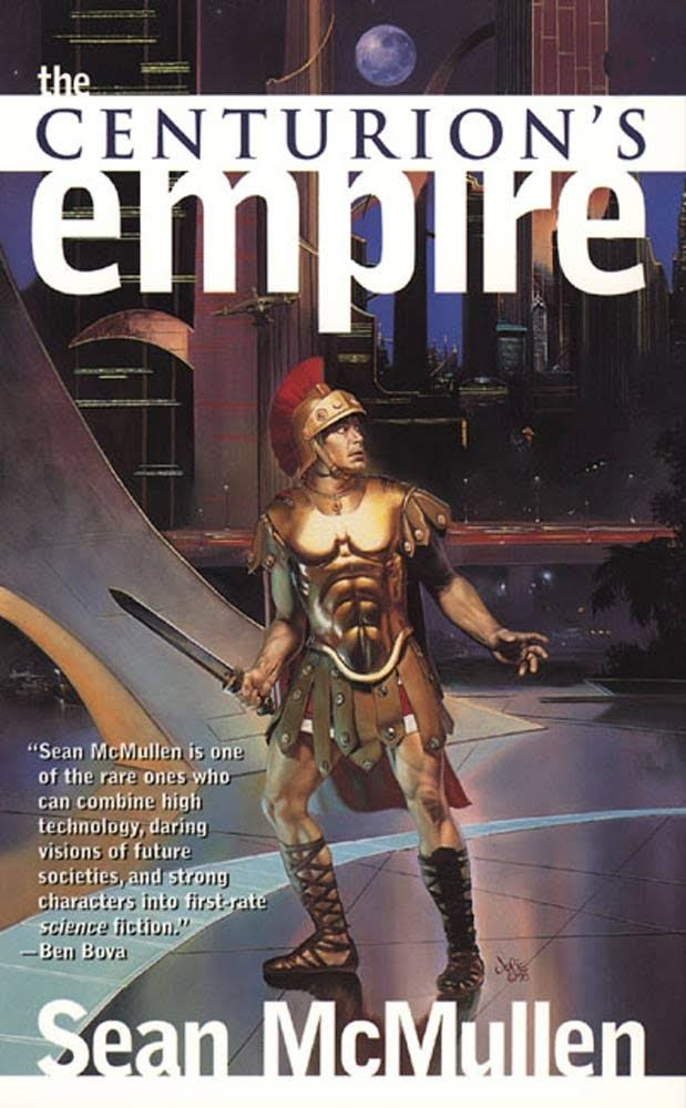 The Centurion's Empire - Sean McMullen