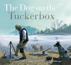 The Dog on the Tuckerbox - Corinne Fenton