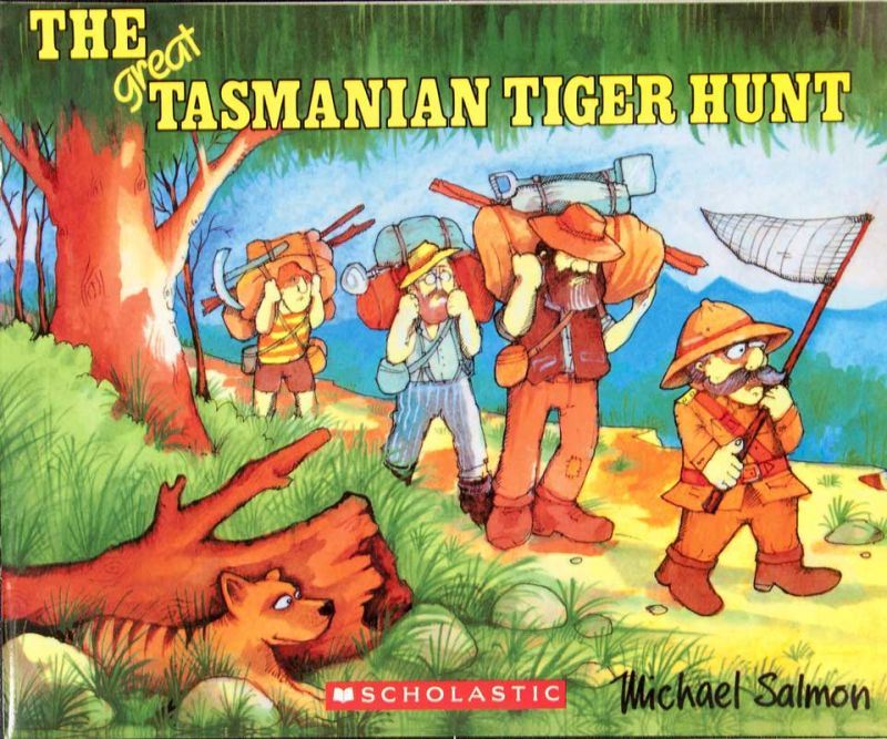 The Great Tasmanian Tiger Hunt - Michael Salmon
