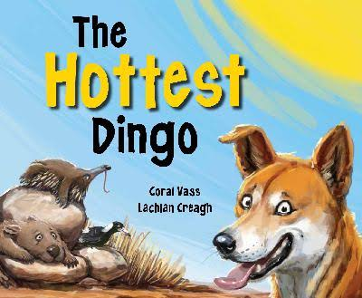 The Hottest Dingo - Coral Vass