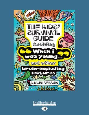The Kid's Survival Guide - Susan Berran