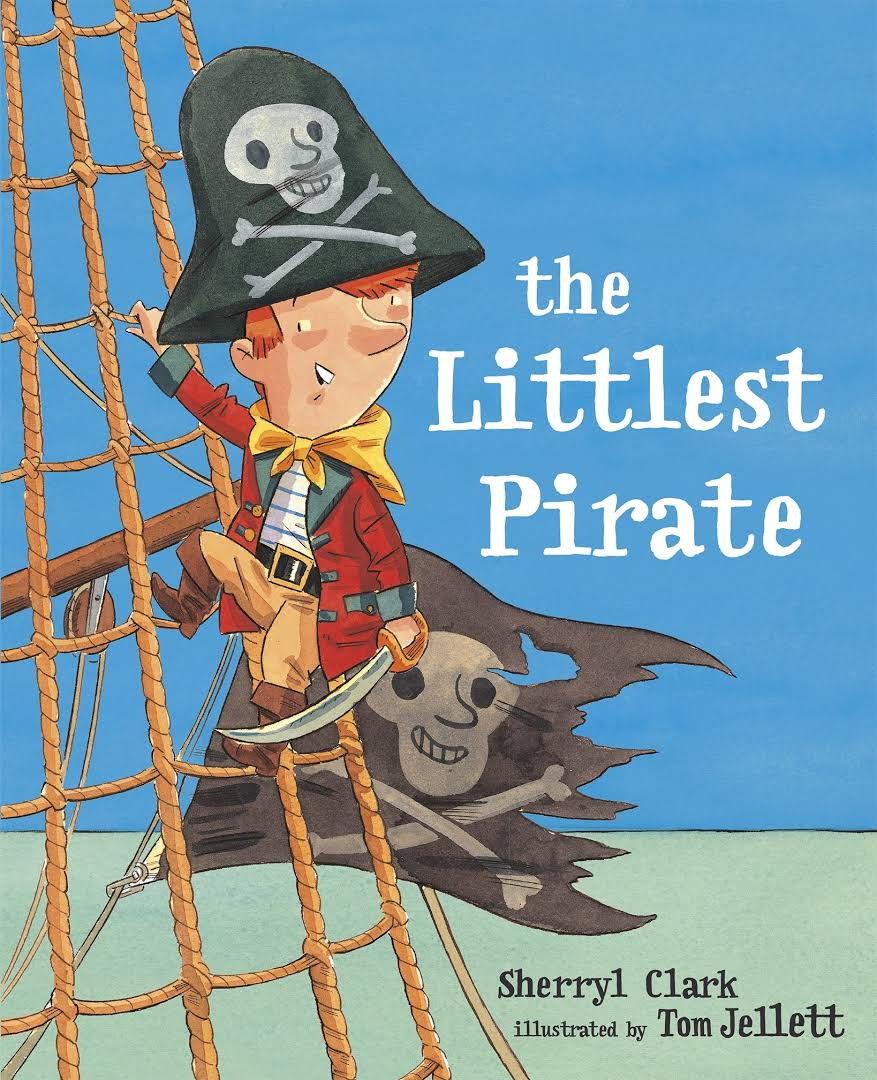The Littlest Pirate - Sherryl Clark