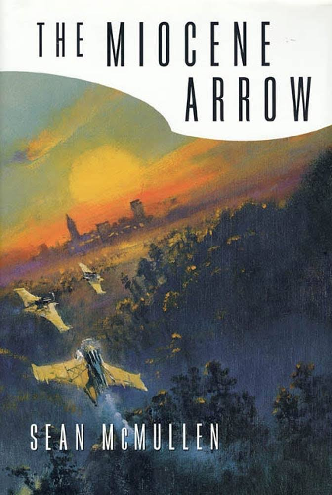 The Miocene Arrow - Sean McMullen