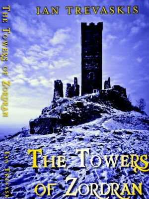 The Towers of Zordran - Ian Trevaskis