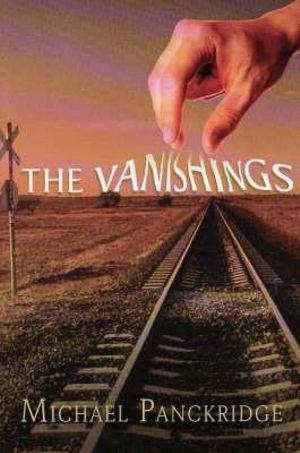 The Vanishings - Michael Panckridge