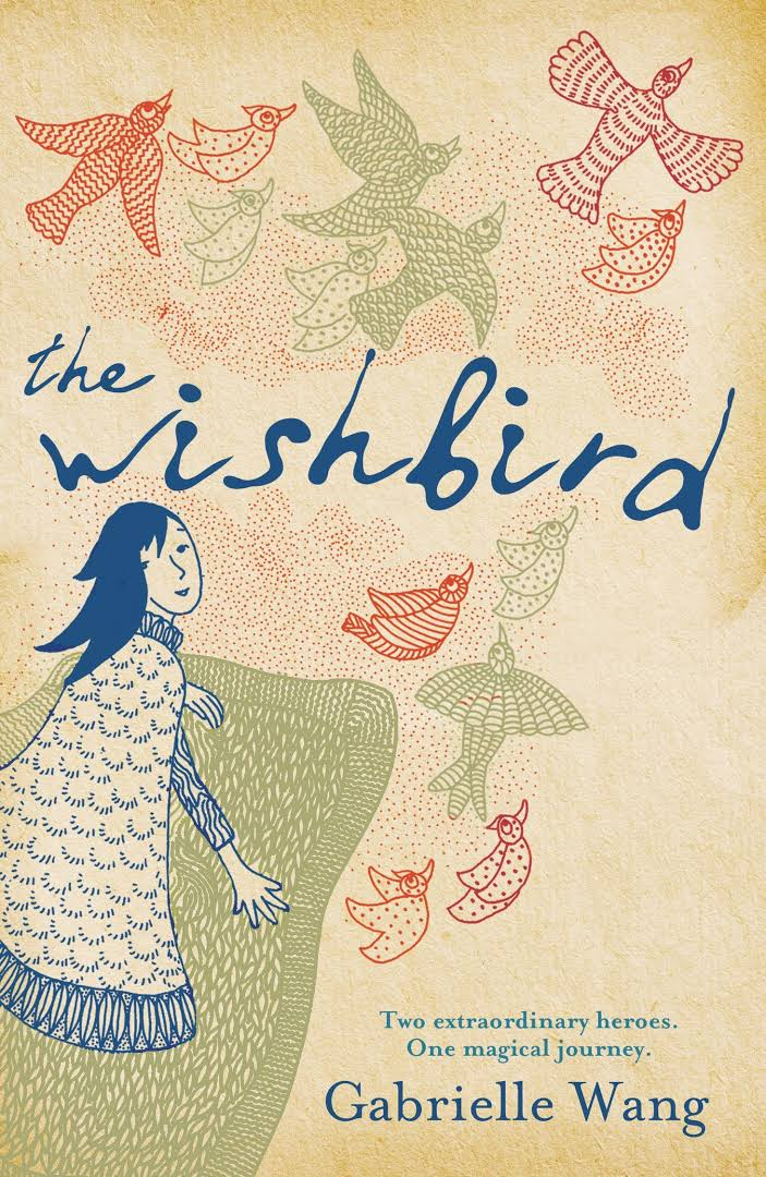 The Wishbird - Gabrielle Wang