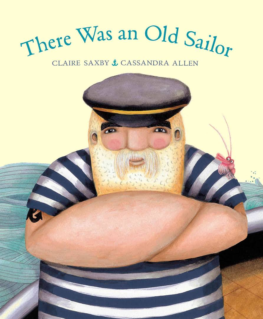 There Was an Old Sailor - Claire Saxby