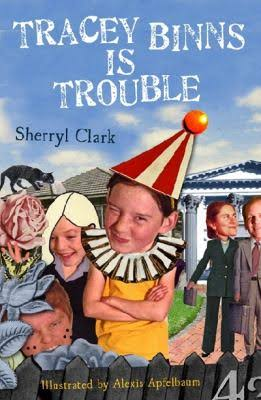 Tracey Binns is Trouble - Sherryl Clark