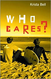 Who Cares? - Krista Bell