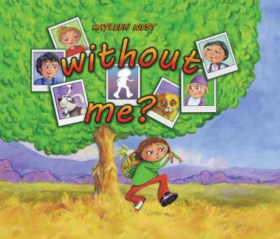 Without Me? - Kayleen West