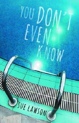 You Don't Even Know - Sue Lawson