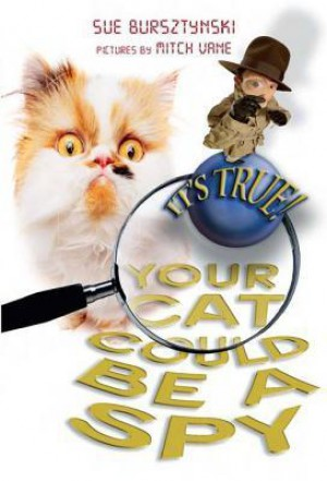 Your Cat could be a Spy - Sue Bursztynski