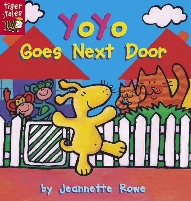 Yoyo Goes Next Door - Jeannette Rowe